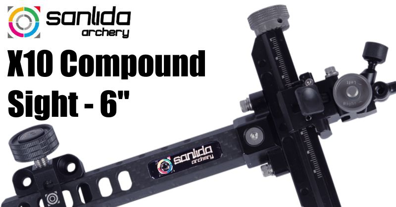 Sanlida X10 Compound Sight - 6in